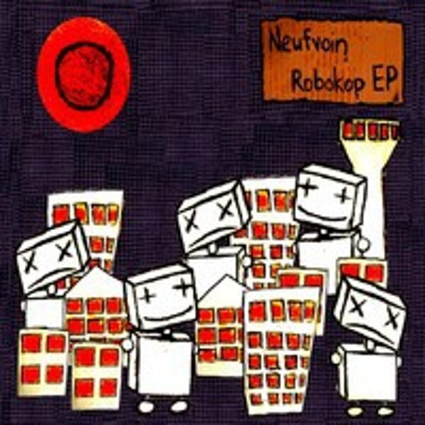 Neufvoin – Robokop EP (CD) *14 LEFT*